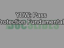 YDW: Pass Protection Fundamentals