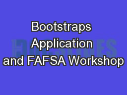 Bootstraps Application and FAFSA Workshop