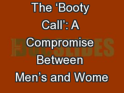 The 'Booty Call': A Compromise Between Men's and Wome