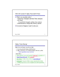R. Rao, CSE 326CSE 326 Lecture 9: Splay Trees and B-TreesWhat