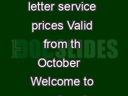 Our prices Your handy guide to our UK and international parcel and letter service prices Valid from th October   Welcome to your handy pricing guide This leaet gives you the prices for Royal Mails UK