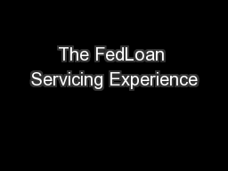 The FedLoan Servicing Experience