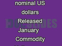 World Bank Commodities Price Forecast nominal US dollars Released January   Commodity Unit              Energy Coal Australia mt