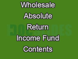 Kapstream Wholesale Absolute Return Income Fund Contents  PDF document - DocSlides