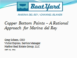 Copper Bottom Paints � A Rational Approach for Marina del