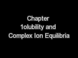 Chapter 1olubility and Complex Ion Equilibria