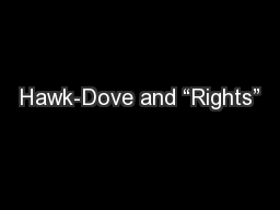 "Hawk-Dove and ""Rights"""
