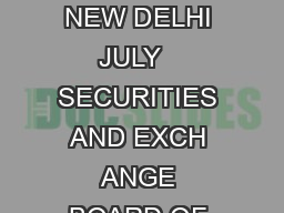 THE GAZETTE OF INDIA EXTRAORDINARY PART III  SECTION  PUBLISHED BY AUTHORITY NEW DELHI JULY   SECURITIES AND EXCH ANGE BOARD OF INDIA NOTIFICATION Mumbai the  th July  SECURITIES AND EXCH ANGE BOARD