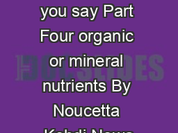 Plant Food you say Part Four organic or mineral nutrients By Noucetta Kehdi Nowa