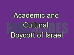 Academic and Cultural Boycott of Israel PowerPoint PPT Presentation