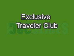 Exclusive Traveler Club