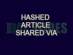HASHED ARTICLE SHARED VIA