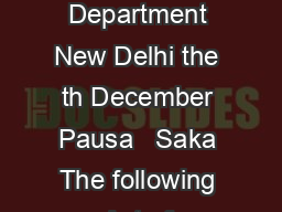 MINISTRY OF LAW JUSTICE AND COMPANY AFFAIRS Legislative Department New Delhi the th December Pausa   Saka The following Act of Parliament received the assent of the President on the th December  and
