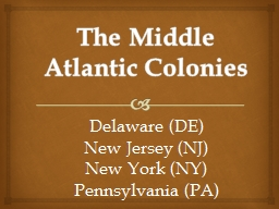 The Middle Atlantic Colonies