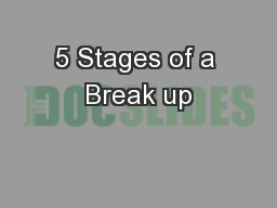 5 Stages of a Break up