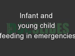 Infant and young child feeding in emergencies PowerPoint PPT Presentation