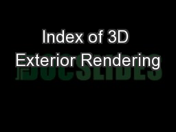 Index of 3D Exterior Rendering PowerPoint PPT Presentation