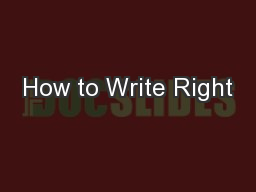 How to Write Right
