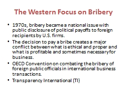 The Western Focus on Bribery