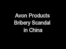 Avon Products Bribery Scandal in China