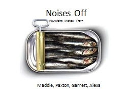 Noises Off PowerPoint PPT Presentation