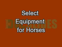 Select Equipment for Horses