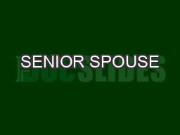 SENIOR SPOUSE