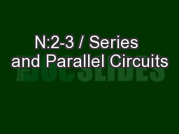 N:2-3 / Series and Parallel Circuits PowerPoint PPT Presentation