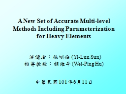 A New Set of Accurate Multi-level Methods Including Para