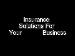 Insurance Solutions For Your            Business