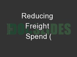 Reducing Freight Spend (