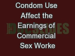 Does Condom Use Affect the Earnings of Commercial Sex Worke