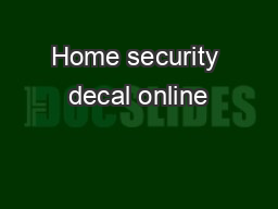 Home security decal online PDF document - DocSlides