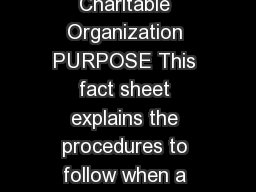 FACT SHEET Donating a Vehicle to a Charitable Organization PURPOSE This fact sheet explains the procedures to follow when a person donates a vehicle to a charitable organization