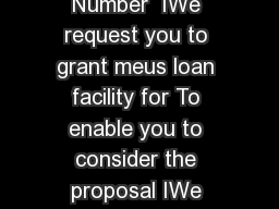 ALPHA CODE Borrower Number  IWe request you to grant meus loan facility for To enable you to consider the proposal IWe submit the following particulars
