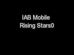 IAB Mobile Rising Stars0 PDF document - DocSlides