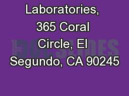 Laboratories, 365 Coral Circle, El Segundo, CA 90245 PowerPoint PPT Presentation