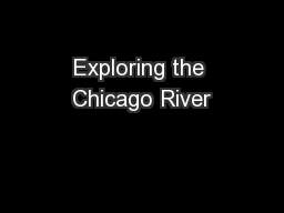 Exploring the Chicago River