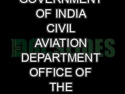 GOVERNMENT OF INDIA CIVIL AVIATION DEPARTMENT OFFICE OF THE DIRECTOR G