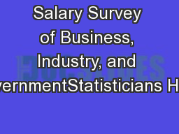Salary Survey of Business, Industry, and GovernmentStatisticians Healt