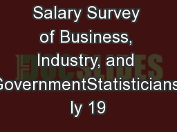 Salary Survey of Business, Industry, and GovernmentStatisticians ly 19