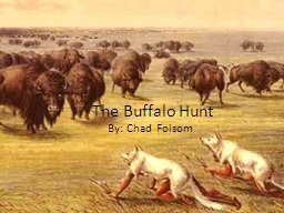 The Buffalo Hunt PowerPoint PPT Presentation