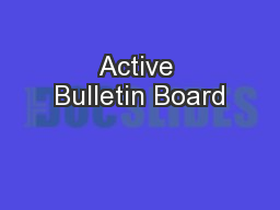 Active Bulletin Board