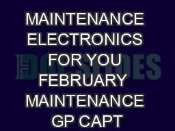 MAINTENANCE ELECTRONICS FOR YOU FEBRUARY  MAINTENANCE GP CAPT