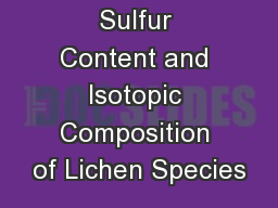 Sulfur Content and Isotopic Composition of Lichen Species