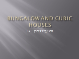Bungalow and cubic houses