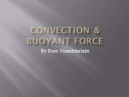 Convection & Buoyant Force