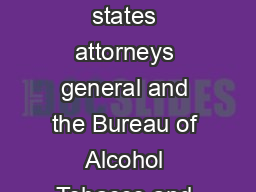 Despite a recent agreement between major credit card companies states attorneys general and the Bureau of Alcohol Tobacco and Firearms to halt the use of credit cards for Internet cigarette sales a r