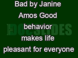 Cheat Good  Bad by Janine Amos Good behavior makes life pleasant for everyone