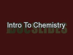 Intro To Chemistry PowerPoint PPT Presentation